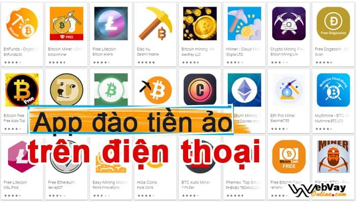 App đào tiền ảo trên điện thoại Android, IOS: Bitcoin, Etherum, Dogecoin